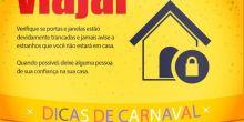 Polícia Civil dá dicas de segurança par quem vai viajar neste feriado de Carnaval